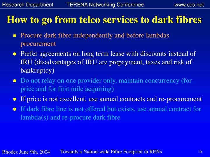 How to go from telco services to dark fibres