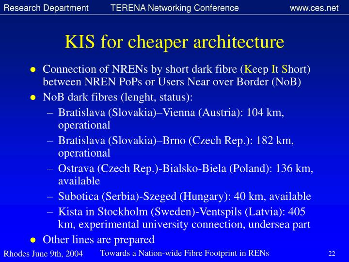 KIS for cheaper architecture
