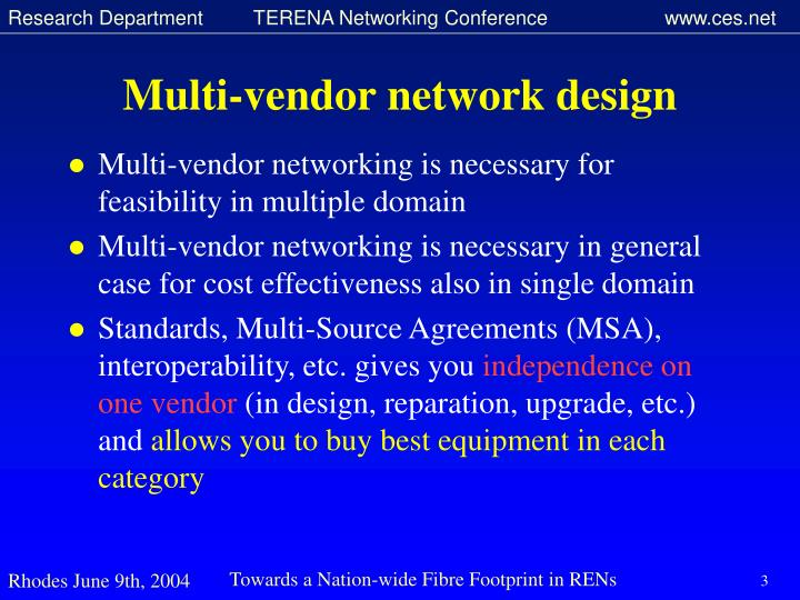 Multi vendor network design
