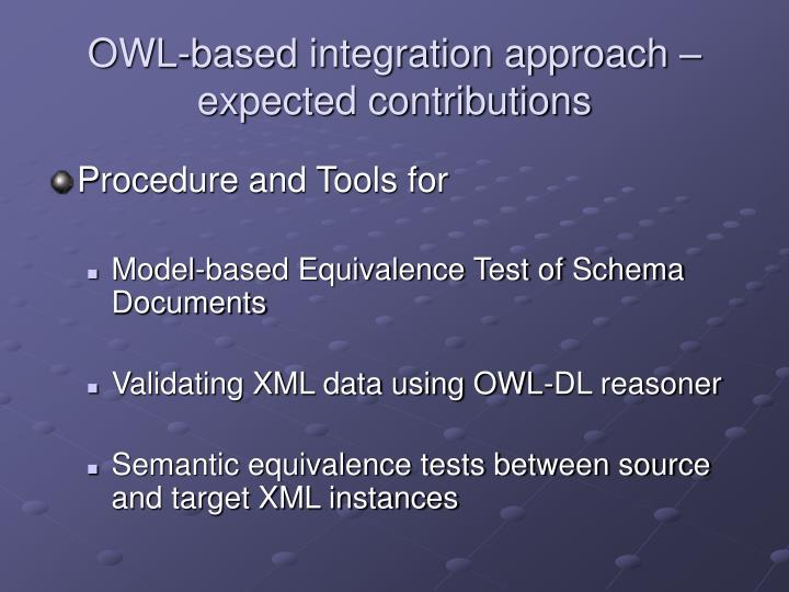 OWL-based integration approach – expected contributions
