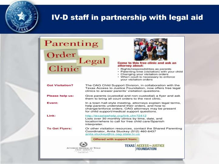 IV-D staff in partnership with legal aid
