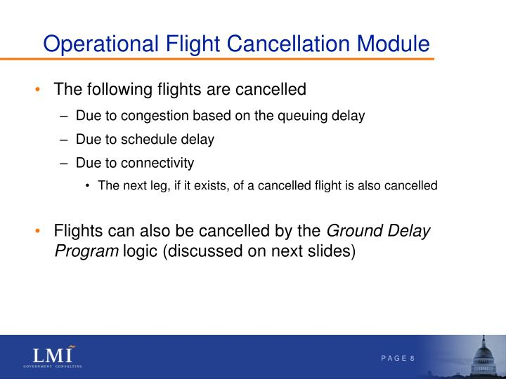 Operational Flight Cancellation Module