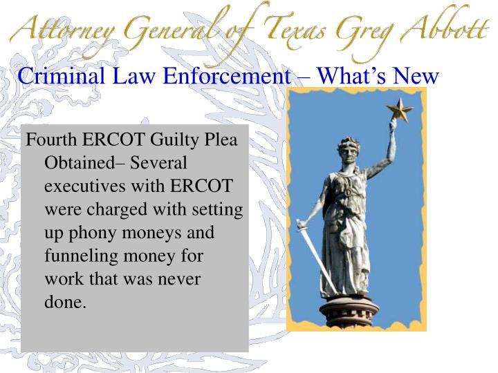Criminal Law Enforcement – What's New