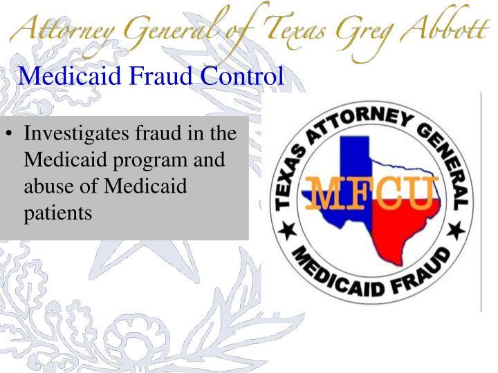 Medicaid Fraud Control