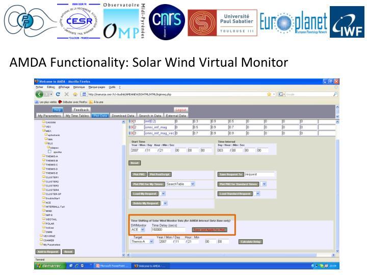 AMDA Functionality: Solar Wind Virtual Monitor
