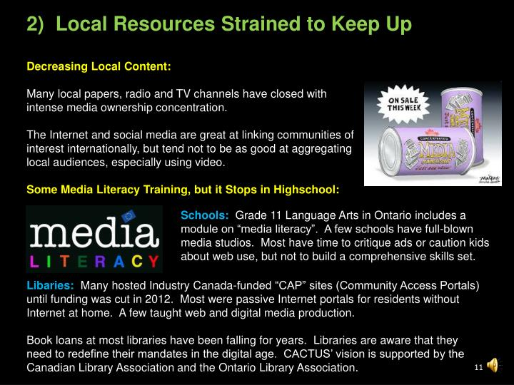 2)  Local Resources Strained to Keep Up