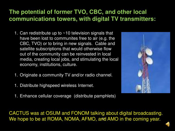 The potential of former TVO, CBC, and other local communications towers, with digital TV transmitters: