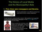 the history of local media and the municipality s role