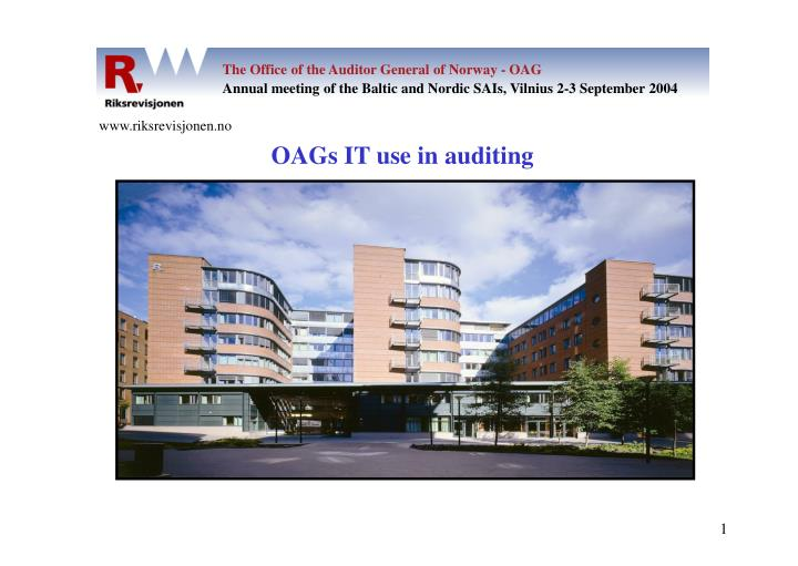 The Office of the Auditor General of Norway - OAG