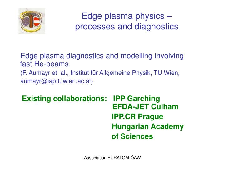 Edge plasma physics –
