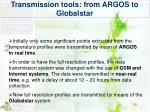 transmission tools from argos to globalstar
