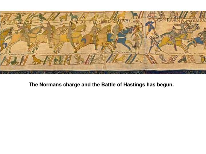 The Normans charge and the Battle of Hastings has begun.