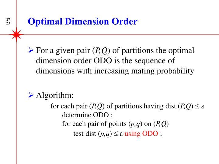 Optimal Dimension Order