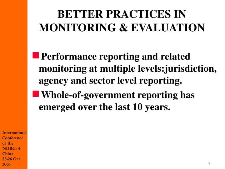 BETTER PRACTICES IN MONITORING & EVALUATION