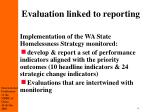 evaluation linked to reporting