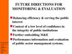 future directions for monitoring evaluation