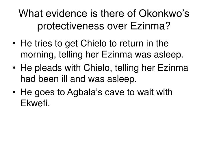 What evidence is there of Okonkwo's protectiveness over Ezinma?