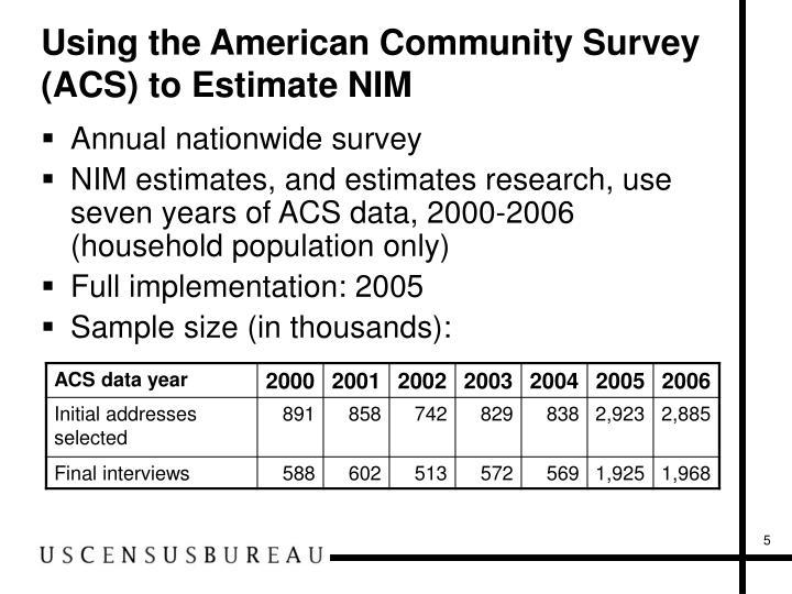 Using the American Community Survey (ACS) to Estimate NIM