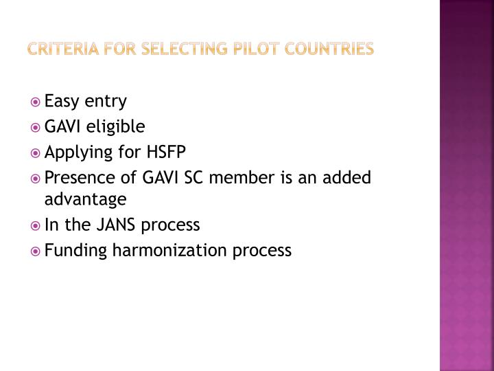 criteria for selecting pilot countries