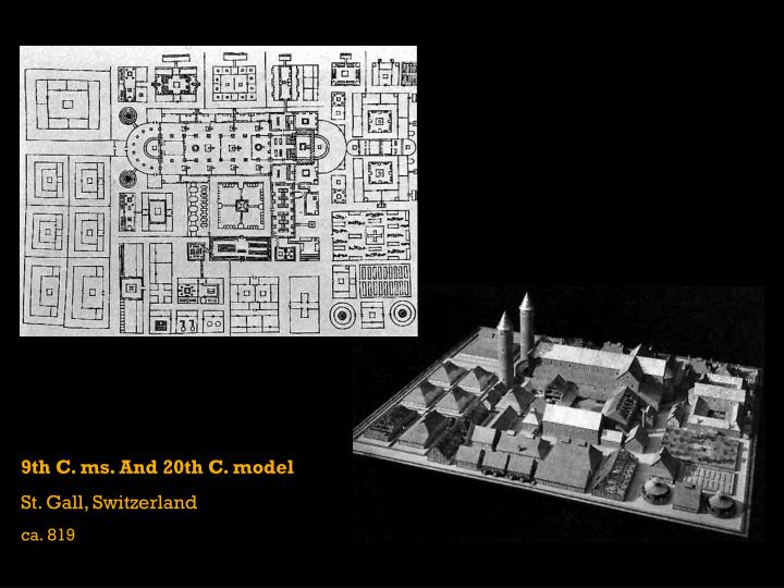 9th C. ms. And 20th C. model
