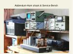 addendum ham shack service bench