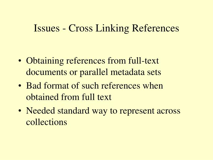 Issues - Cross Linking References