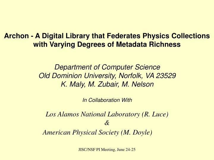 Archon - A Digital Library that Federates Physics Collections