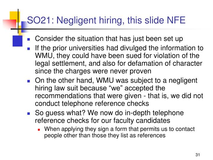 SO21: Negligent hiring, this slide NFE