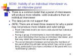so33 validity of an individual interviewer vs an interview panel