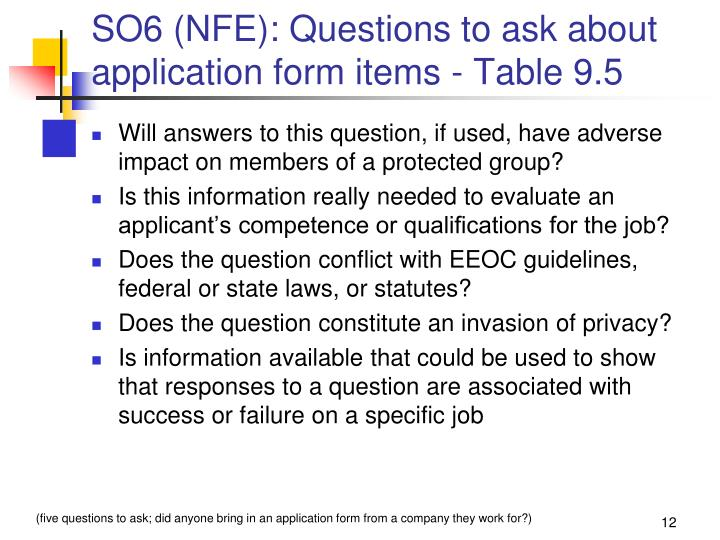 SO6 (NFE): Questions to ask about application form items - Table 9.5