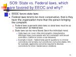 so9 state vs federal laws which are favored by eeoc and why