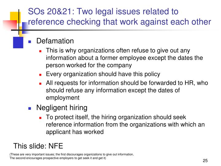 SOs 20&21: Two legal issues related to reference checking that work against each other