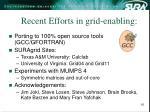 recent efforts in grid enabling