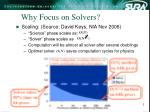 why focus on solvers