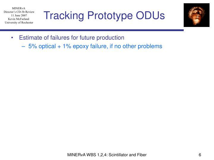 Tracking Prototype ODUs