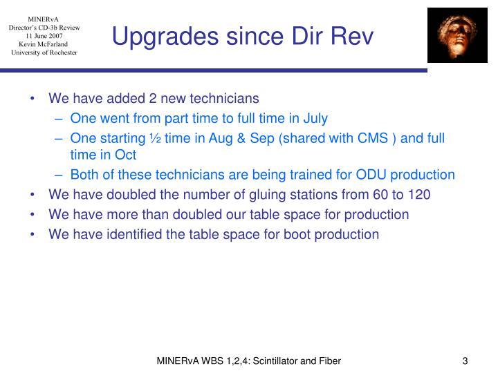 Upgrades since Dir Rev