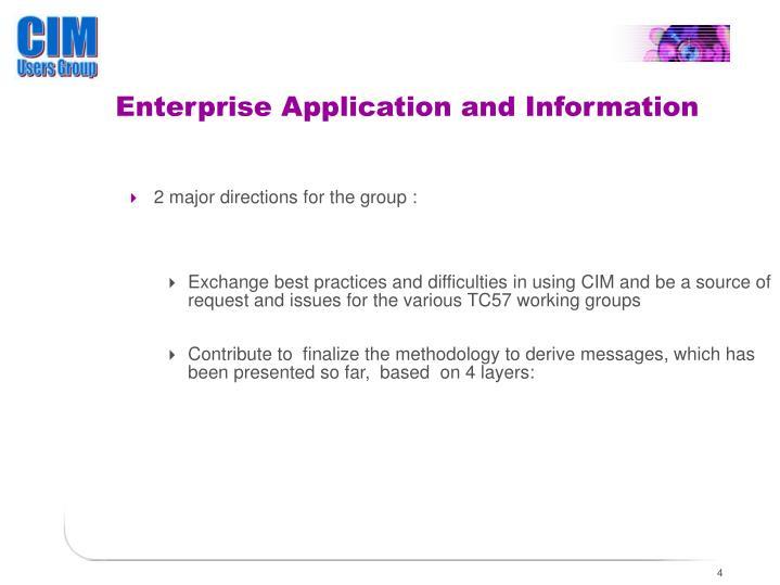 Enterprise Application and Information