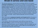break in service and sick leave
