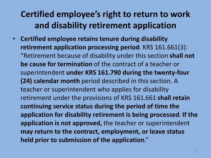 Certified employee's right to return to work and disability retirement application