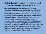certified employee s right to return to work and disability retirement application