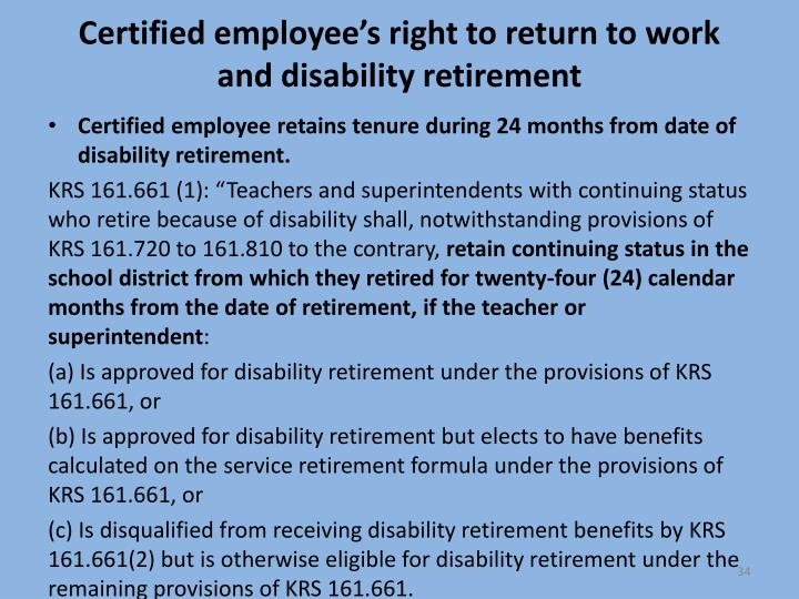 Certified employee's right to return to work and disability retirement