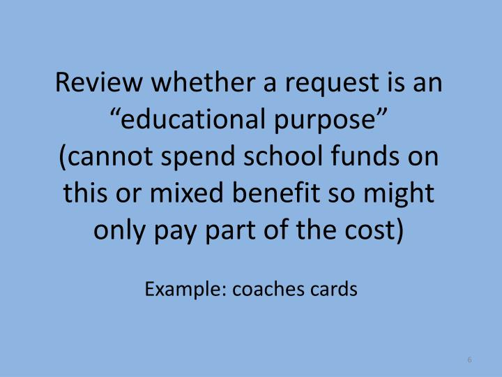 """Review whether a request is an """"educational purpose"""""""