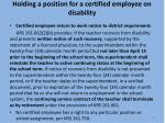 holding a position for a certified employee on disability1
