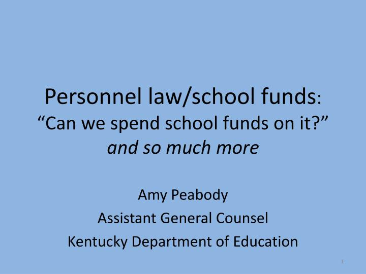 Personnel law/school funds