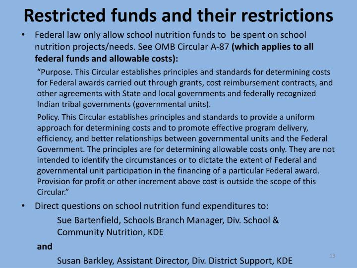 Restricted funds and their restrictions
