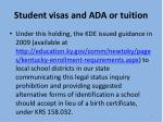 student visas and ada or tuition2
