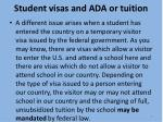 student visas and ada or tuition4