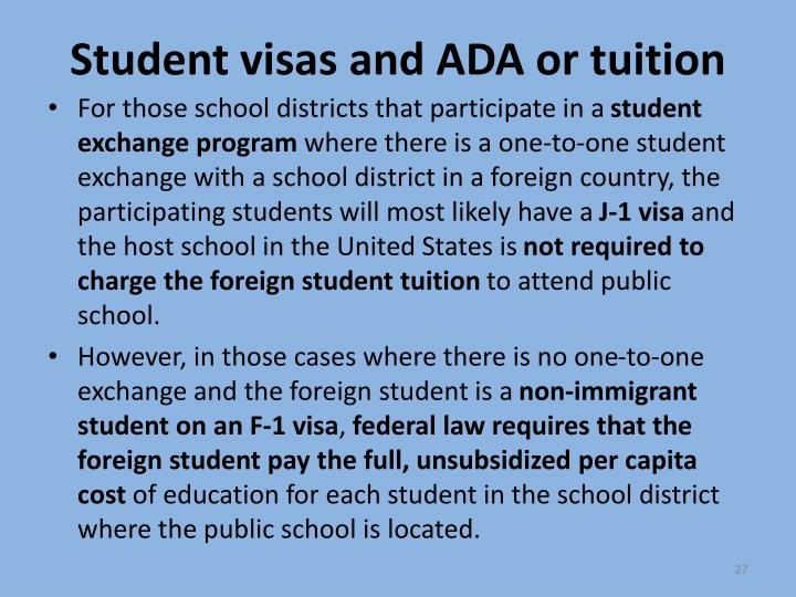 Student visas and ADA or tuition