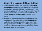 student visas and ada or tuition5