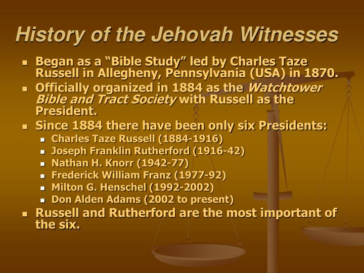 History of the Jehovah Witnesses
